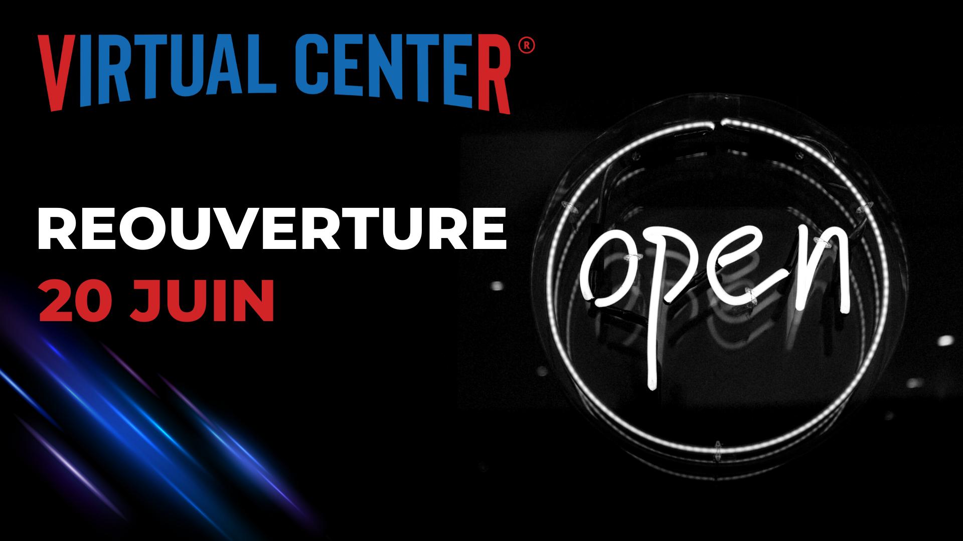 reouverture virtual center